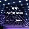 BRKLYN - Can't Get Enough feat. Mariah McManus (Luke Anders & BEAUZ Remix)
