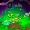 We Are Back [FREE DOWNLOAD]