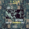 Jay Z/ Beyonce - SongCry [Love Drought RMX]