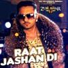 Raat Jashan Di - Zorawar - Yo-Yo Honey Singh