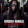 Daddy Rings - In The Streets [Full Album Promo Mix]