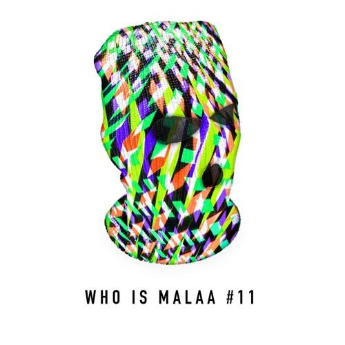 Malaa - Who is Malaa #11
