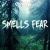 SMELLS FEAR (Original Mix) [Preview]