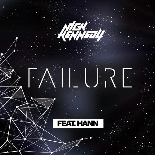 Nick Kennedy feat. Hann - Failure (Original Mix)