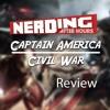 Nerding After Hours - Captain America Civil War Review