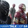 [SPOILERS] Captain America: Civil War Review! | HawkTalk Ep. 64