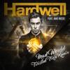 Hardwell Ft. Jake Reese - Mad World (Twizted Trix Remix)*Free Download*