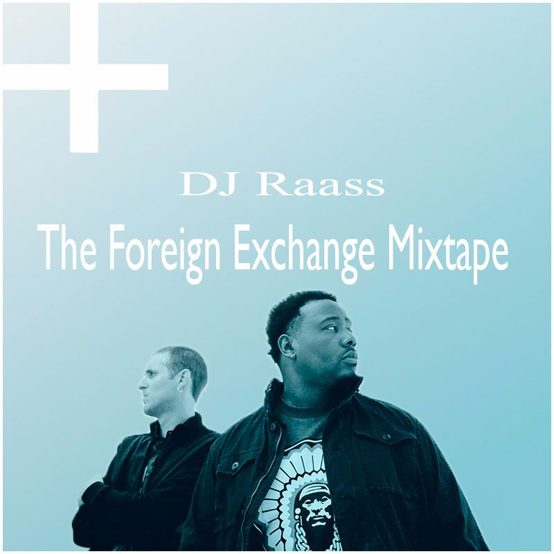The Foreign Exchange Mixtape