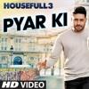 Pyaar Ki Maa Ki - Housefull 3