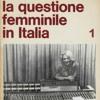 La questione femminile in Italia
