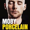 Porcelain by Moby, narrated by the author
