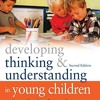 Developing Thinking and Understanding in Young Children: An Introduction for Students  download pdf