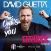 DAVID GUETTA - THIS ONE´S FOR YOU (UNiiQX REMIX)**FREE DOWNLOAD**