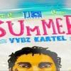 Vybz Kartel - Summer (Dream Weekend) - May 2016