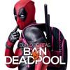 Ban VS. Deadpool   Duelo de Titãs