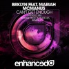 BRKLYN Feat. Mariah Mcmanus - Can't Get Enough (Adrian Frost & RudeLies Remix) *FREE DOWNLOAD*