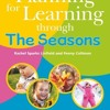 Planning for Learning Through The Seasons download pdf