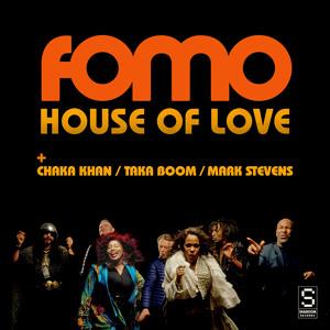 FOMO feat Chaka Khan, Taka Boom & Mark Stevens - House Of Love (Original) להורדה