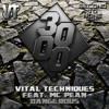 Vital Techniques Feat. MC Pean - Dangerous [Free Download]