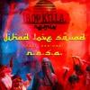 Jihad Love Squad (feat. KRS One) (Tropkillaz Remix)