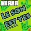 Le son est yes (feat Craps)