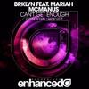 BRKLYN Feat. Mariah McManus - Can't Get Enough (Remix)