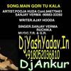 Main Gori Tu Kala Se [Haryanvi Dance Mix] Dj Ankur Dj Yash Audio Production