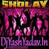 Yeh Dosti Hum Nahin Todenge (Sholay) [Electro Vibes Remix] Dj Ankur Dj Yash Audio Production