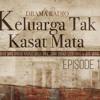 KELUARGA TAK KASAT MATA Episode 1