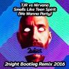 Tjr Vs Nirvana Smells Like Teen Spirit We Wanna Party Tunay Alevog Remix Descarga En Buy Mp3