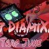 QDLMS _ TRAP_ JUNE _ DJ DIAMIXX 2k16