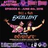Attitude Adjustment EP 4 Moody Moore b2b DJ Seven ft. Bill & Ed [Different Drumz]