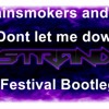 chainsmokers and daya dont let me down (Stranix festival bootleg)