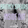 Britney Spears - Inside Out [POP 2000's Mix] #ThatMaxMartinSound