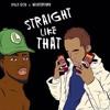 Straight Like That ft. Wintertime (prod. Ugly God x Winter)