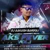04 Piya Tu Ab To Aaja - Dj Aakash(Bardoli) & DJ ARV(Mumbai)