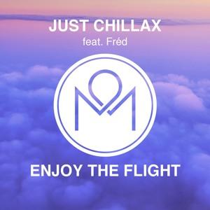 Just Chillax ft. Fréd - Enjoy The Flight להורדה