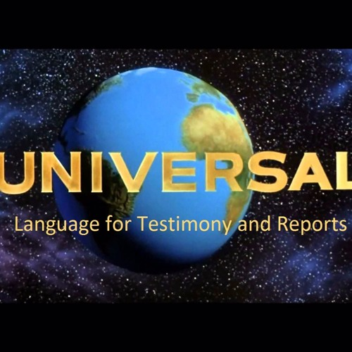 Universal Language for Testimony and Reports