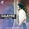 Daayre Dilwale Sandy Remix Mp3