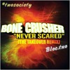 Bone Crusher 'never scared' feat. bloc