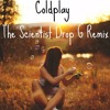 Coldplay The Scientist Drop G Remix Mp3