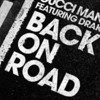 Back On Road ft ( Drake X Gucci Mane )