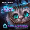 CH09 - 'Alice - Return To Wonderland'