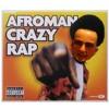 Colt 45-Afroman (Crazy rap)