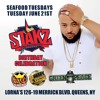 SEAFOOD TUESDAY 6.21.16 DJ STAKZ BDAY BASH @DJPOLISHXL @NOAHPOWA
