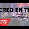 Julio Melgar Ft. Marcela Gandara