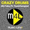 Daftar Lagu Crazy Drums - Crasy Drums (Ely Yabu & Paulo Campos) mp3 (14.22 MB) on topalbums