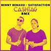 Benny Benassi - Satisfaction [Ca$htag Remix]