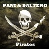 PANI & DALTERO - Pirates (Original Mix) -->FREE DOWNLOAD