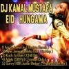 Aaj Ro Lene De (Electro Remix) DJ Kamal Mustafa